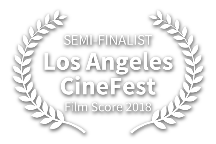 SEMI-FINALIST Los Angeles CineFest 2018